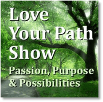 Love Your Path Show
