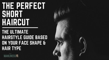 The Best Short Hairstyles For Men Based On Face Shape. The Go-To Guide For Your New Haircut