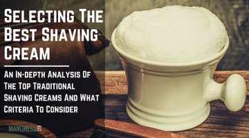 Selecting The Best Shaving Cream. The Complete Guide To A Smoother Shaving