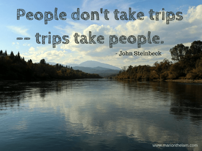 People-dont-take-trips-trips-take-people.-John-Steinbeck.-Famous-Travel-Quotes