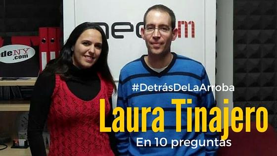 Descubriendo a Laura Tinajero #DetrásDeLaArroba