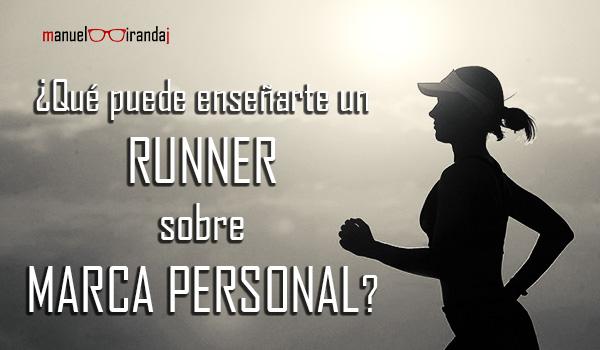 9 Competencias que un runner te enseñará sobre Marca Personal