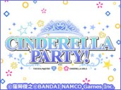 CINDERELLA PARTY! from アイドルマスターシンデレラガールズ