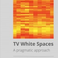 Why You Should Read TV White Spaces - A Pragmatic Approach