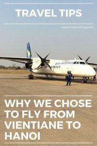 Why we chose to fly from Vientiane to Hanoi