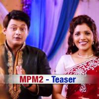 Mumbai Pune Mumbai 2 - First Look Teaser