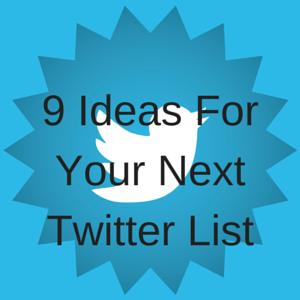 Twitter List Ideas