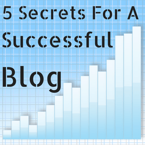 5-secrets-for-a-successful-blog