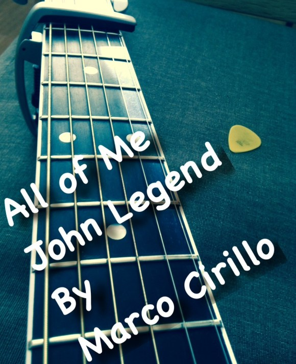 All of Me John Legend Guitar Lesson Chords and Tab : Marco Cirillo London Guitar Lesson Electric ...