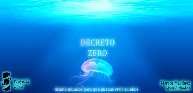 Capitulo 16 Decreto Zero