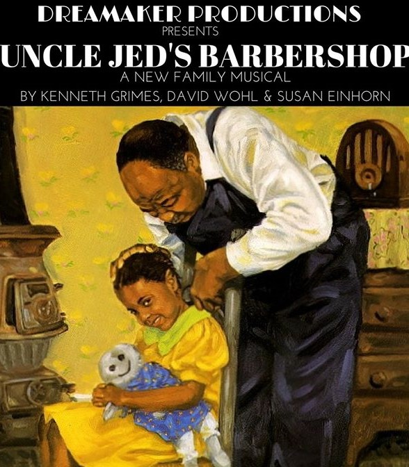 Uncle Jed's Barbershop, A New Musical title