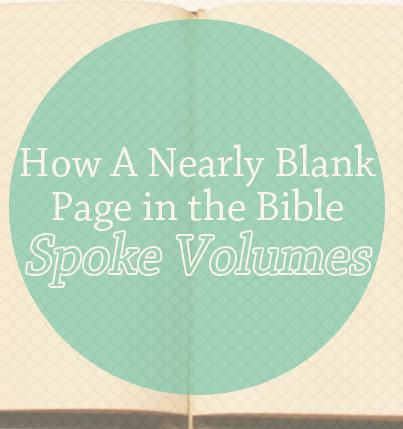 The 40-Day Bible Reading Challenge: How A Nearly Blank Page in the Bible Spoke Volumes