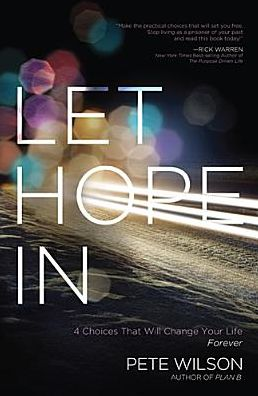 Let Hope In (Giveaway and an Interview with @pwilson) @ThomasNelson