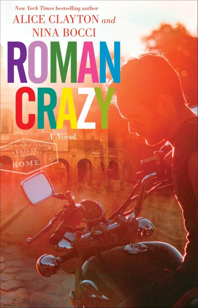 Roman Crazy by Alice Clayton & Nina Bocci