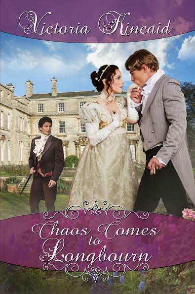 Chaos Comes to Longbourn by Victoria Kincaid
