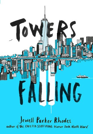 Two Towers by Jewell Parker Rhodes