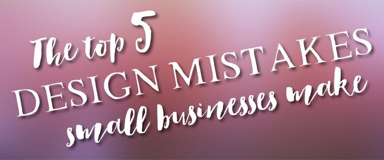 5 Design Mistakes-01