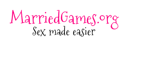 Sex Games for Couples | MarriedGames.org
