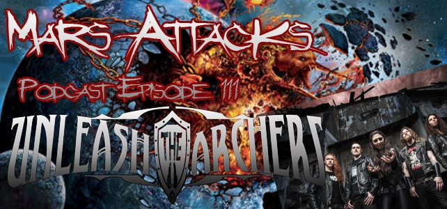 Podcast Episode 111 – Unleash The Archers