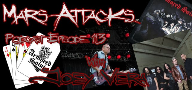 Podcast Episode 113 – Joey Vera of Armored Saint