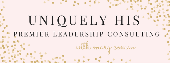 UNIQUELY HIS_Rebranding Mary Comm Consulting