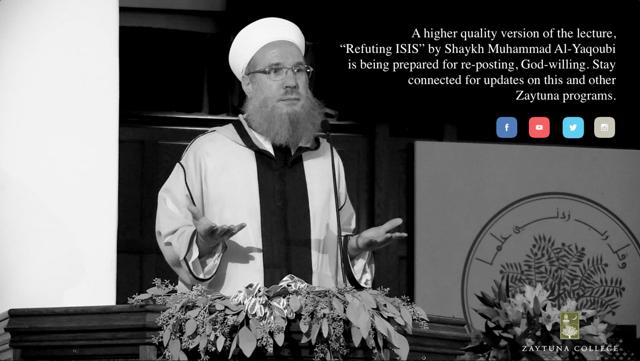 Refuting ISIS – Shaykh Muhammad al-Yaqoubi