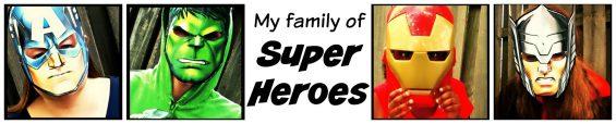 My family of Super Heroes #AvengersUnite