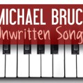 Michael Bruce: Unwritten Songs