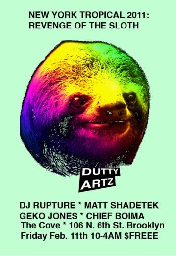 New York Tropical: Revenge of the Sloth 2011 DJ Rupture, Matt Shadetek, Geko Jones, Chief Boima