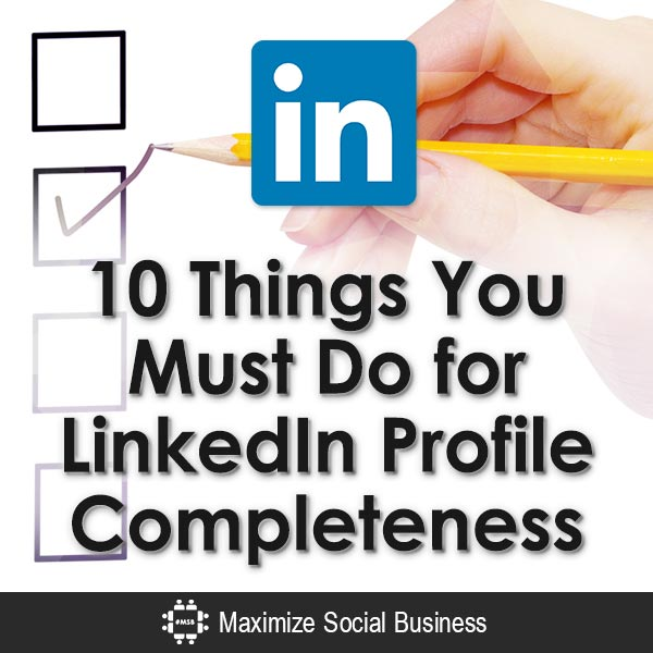 10-Things-You-Must-Do-for-LinkedIn-Profile-Completeness-V2