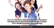 How You Can Get a Ridiculous Number of Facebook and Blog Likes in Record Time with Content Curation (Can 100,000 Facebook Fans Be Wrong?)