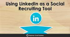 Using LinkedIn as a Social Recruiting Tool