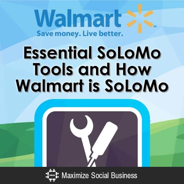 Essential-SoLoMo-Tools-and-How-Walmart-is-SoLoMo-V1