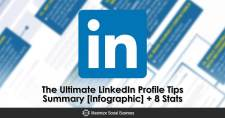 The Ultimate LinkedIn Profile Tips Summary [Infographic] + 8 Stats