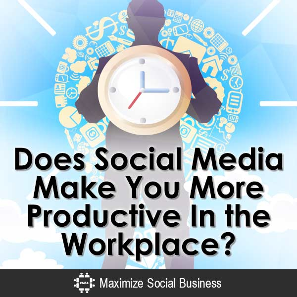 Does-Social-Media-Make-You-More-Productive-In-the-Workplace-V1 copy