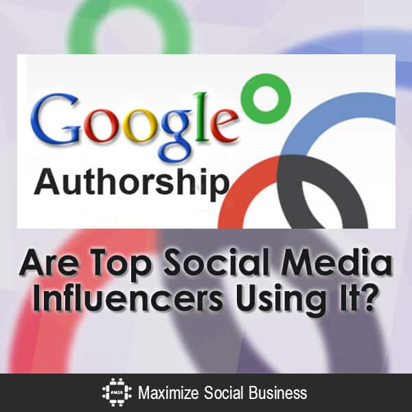 Google-Authorship-Are-Top-Social-Media-Influencers-Using-It-V3 copy