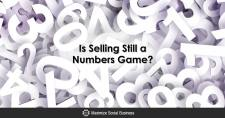 Is Selling Still a Numbers Game?