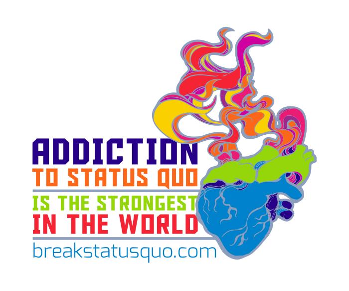 Break Status Quo