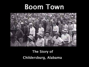 &quot;Boom Town&quot; Chronicled Childersburg, Alabama WWII Growth
