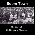 """Boom Town"" Chronicled Childersburg, AL WWII Growth"