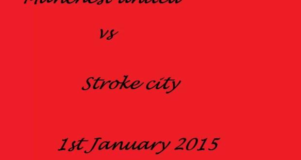 Machester united vs Stroke City