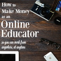 10 Ways to Make Money as an Online Educator