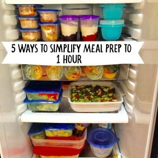 5 Ways to Simplify Meal Prep