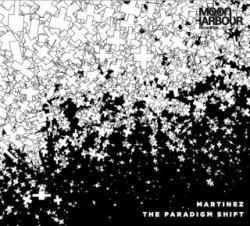Martinez-The-Paradigm-Shift-2010-Moon-Harbour-Recordings