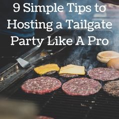 9 Simple Tips to Hosting a Tailgate Party Like A Pro | Ramblings of a (Bad) Domestic Goddess- Featured at #HomeMattersParty 54