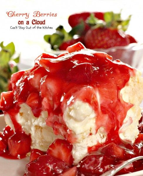 Cherry Berries on a Cloud   Can't Stay Out of the Kitchen   we love this absolutely spectacular dessert that's great for the holidays. This one has a meringue crust, a marshmallow and cream cheese layer and topped with cherry pie filling and strawberries.