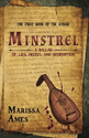 Favorite Independent Fiction of 2013 | Minstrel by Marissa Ames