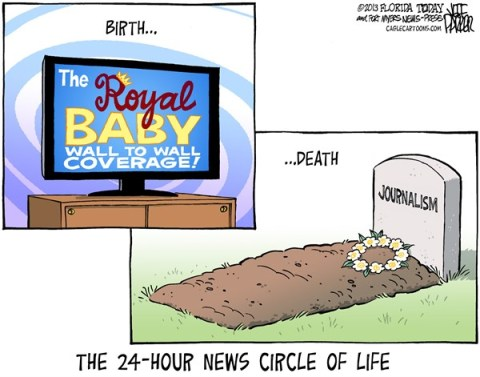 Jeff Parker - Florida Today and the Fort Myers News-Press - Royal Baby Media Coverage COLOR - English - UK, Britain, England, king, queen, prince, princess, William, Kate, baby, media, coverage, cable, news