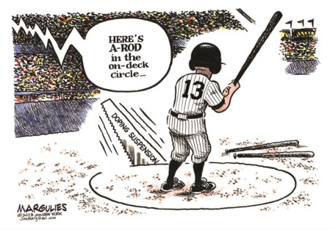 Jimmy Margulies - The Record of Hackensack, NJ - A-Rod doping color - English - A-Rod, Ryan Braun, Doping in baseball, Doping in sports, Performance enhancing drugs, Steroids, Baseball, Bud Selig