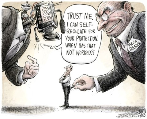 Adam Zyglis - The Buffalo News - Self-regulation COLOR - English - self-regulation, nsa, obama, snooping, spying, surveillance, technology, privacy, fisa, court, mega, banks, financial, industry, investments, wall street, executives, stock market